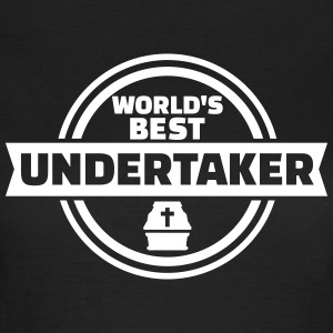 Best Undertaker T-Shirts - Frauen T-Shirt