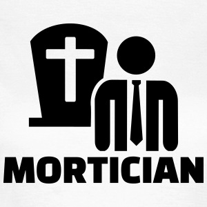 Mortician T-Shirts - Frauen T-Shirt