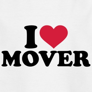 I love mover T-Shirts - Kinder T-Shirt