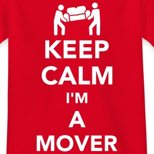 Keep calm I'm a mover T-Shirts - Kinder T-Shirt