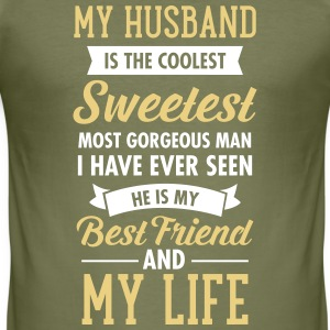 My Husband Is The Sweetest... Tee shirts - Tee shirt près du corps Homme