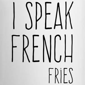 Speak French Fries Funny Quote Mokken & toebehoor - Mok