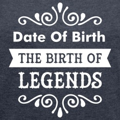 (Date Of Birth) The Birth Of Legends T-Shirts