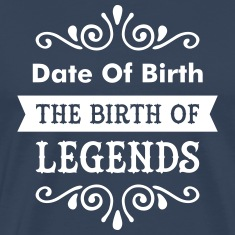 (Date Of Birth) The Birth Of Legends Camisetas