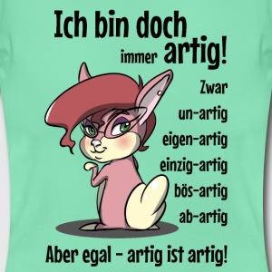 Artig T-Shirts - Frauen T-Shirt