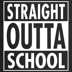 Straight Outta School  Aprons - Cooking Apron
