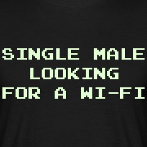 Single Male Looking for a Wi-Fi T-Shirts - Men's T-Shirt