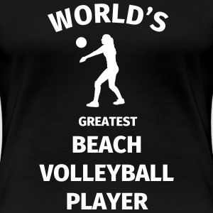 World's Greatest Beach Volleyball Player Camisetas - Camiseta premium mujer