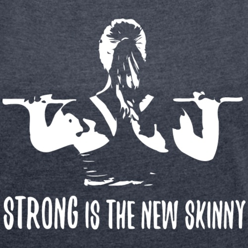 Strong is the new skinny2