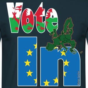 Wales Vote In Stronger In EU referendum campaign - Men's T-Shirt