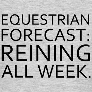 Equestrian Forecast - Men's T-Shirt