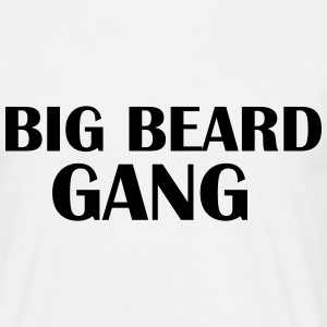 Big beard Gang T-Shirts - Men's T-Shirt
