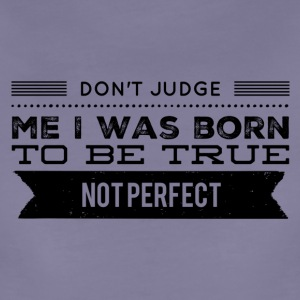 don't judge me T-Shirts - Women's Premium T-Shirt