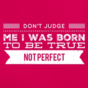 Don't judge me T-Shirts - Women's T-Shirt