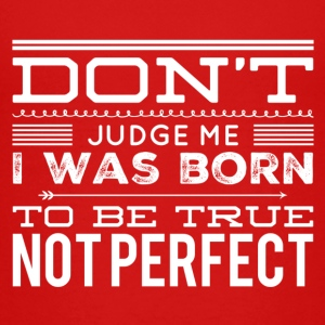 Not perfect Shirts - Kids' Premium T-Shirt