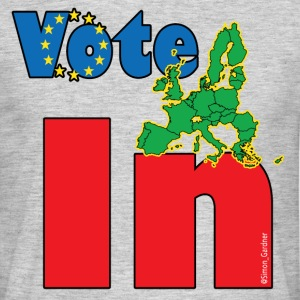 Vote In EU referendum 4 light shirts - Men's T-Shirt