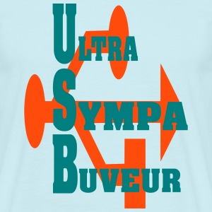 ultra SYMPA BUVEUR Tee shirts - T-shirt Homme
