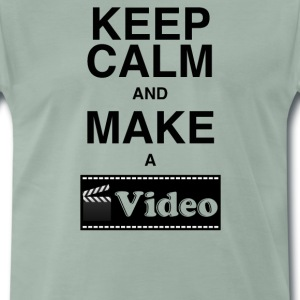 MännerShirt Keep calm and make a video - Männer Premium T-Shirt