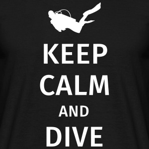 keep calm and dive Koszulki - Koszulka męska