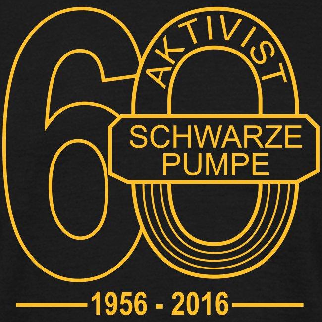 Fan-T-Shirt 60 Jahre Aktivist Schwarze Pumpe