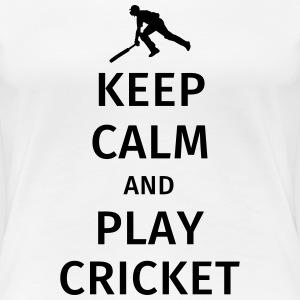 keep calm and play cricket T-Shirts - Women's Premium T-Shirt