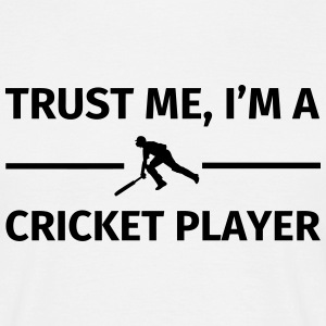 Trust Me I'm a Cricket Player T-shirts - Mannen T-shirt