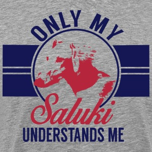 Only my Saluki... T-Shirts - Men's Premium T-Shirt