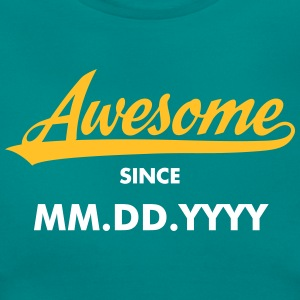 Awesome Since (MM.DD.YYYY) T-shirts - T-shirt dam