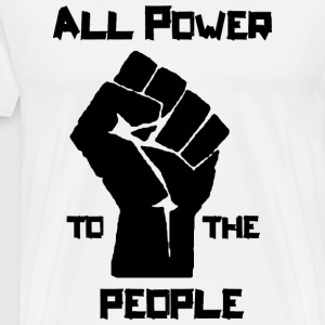 Power to the People T-Shirts - Männer Premium T-Shirt