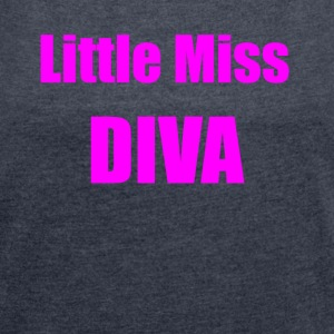 Little Miss Diva - Women's T-shirt with rolled up sleeves