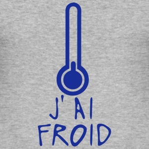j ai froid thermometre citation Tee shirts - Tee shirt près du corps Homme