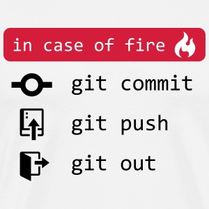 in case of fire - git out - Männer Premium T-Shirt