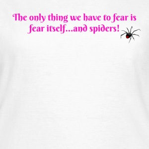 Fear Spiders - Women's T-Shirt