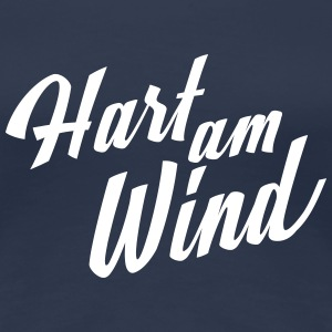 Hart am Wind T-Shirts - Frauen Premium T-Shirt
