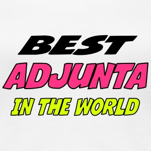 Best adjunta in the world T-Shirts - Women's Premium T-Shirt