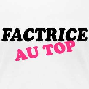 Factrice au top Tee shirts - T-shirt Premium Femme
