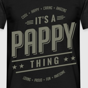 Gift for Father - It's a Pappy thing - Men's T-Shirt