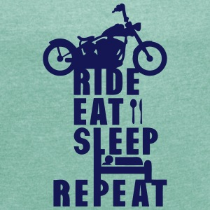 Biker ride eat sleep repeat   T-Shirts - Women's T-shirt with rolled up sleeves