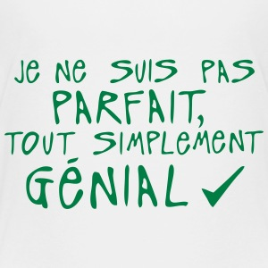 pas parfait simplement genial citation Tee shirts - T-shirt Premium Ado