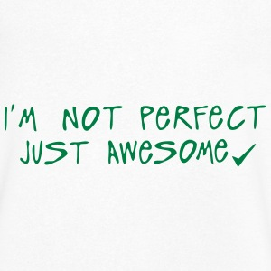 i m not perfect just awesome citation Tee shirts - T-shirt Homme col V