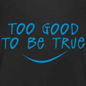 too good to be true citation Tee shirts - T-shirt Homme col V