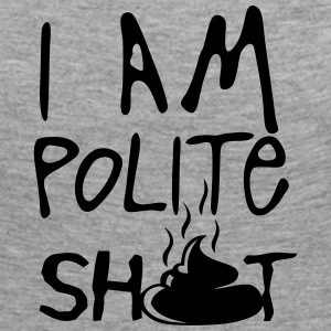 i am polite shit quote Long Sleeve Shirts - Women's Premium Longsleeve Shirt