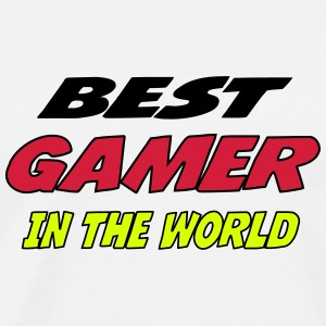 Best gamer in the world T-Shirts - Men's Premium T-Shirt