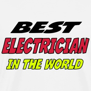 Best electrician in the world T-Shirts - Men's Premium T-Shirt