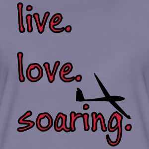 livelovesoaring T-Shirts - Frauen Premium T-Shirt