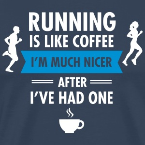 Running Is Like Coffee... Tee shirts - T-shirt Premium Homme