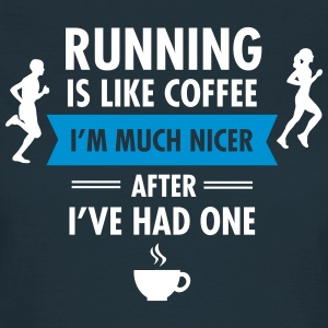 Running Is Like Coffee... Tee shirts - T-shirt Femme