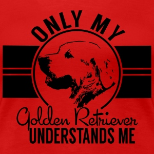 Nur mein Golden Retriever T-Shirts - Frauen Premium T-Shirt