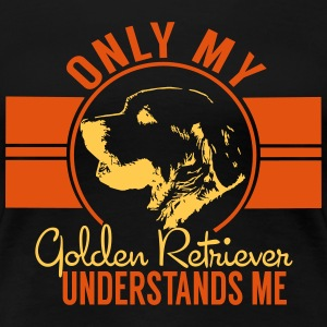 Only mean Golden Retriever T-Shirts - Women's Premium T-Shirt