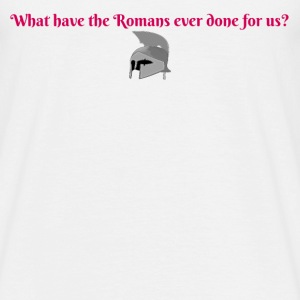 What have the Romans done for us? - Men's T-Shirt